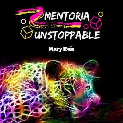 Mentoria Unstoppable Vip 90 days - Mary Reis