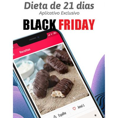 Dieta de 21 dias 2.0 - BLACK FRIDAY 2019