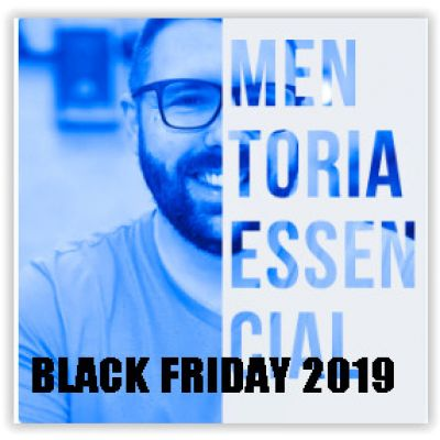 Mentoria Essencial com Alex Vargas- BLACK FRIDAY 2019